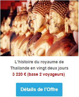 L'histoire du royaume de Thaïlande en vingt deux jours
